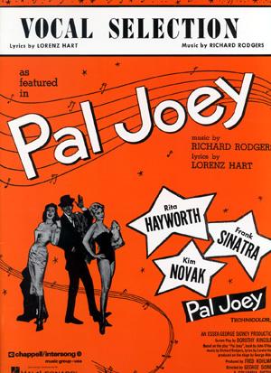 Pal Joey 1957 Film Version Lyrics By Lorenz Hart